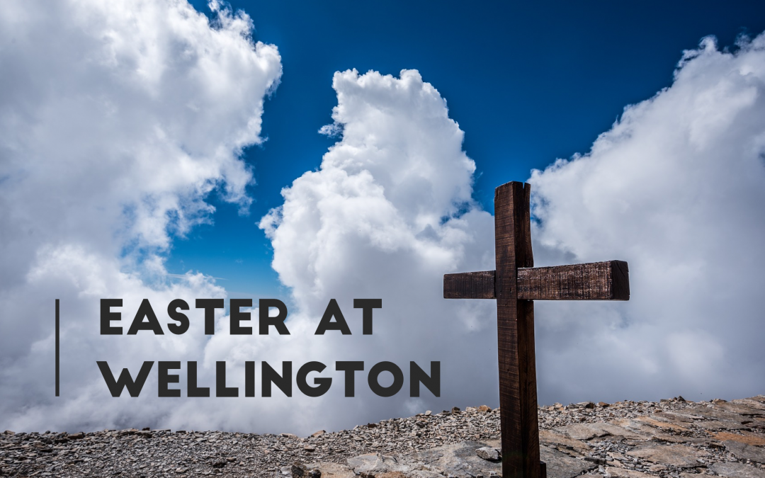 Easter At Wellington